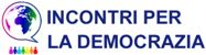 Incontri per la democrazia